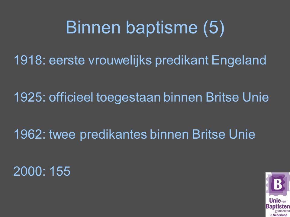 Binnen baptisme (5) 1918: eerste vrouwelijks predikant Engeland