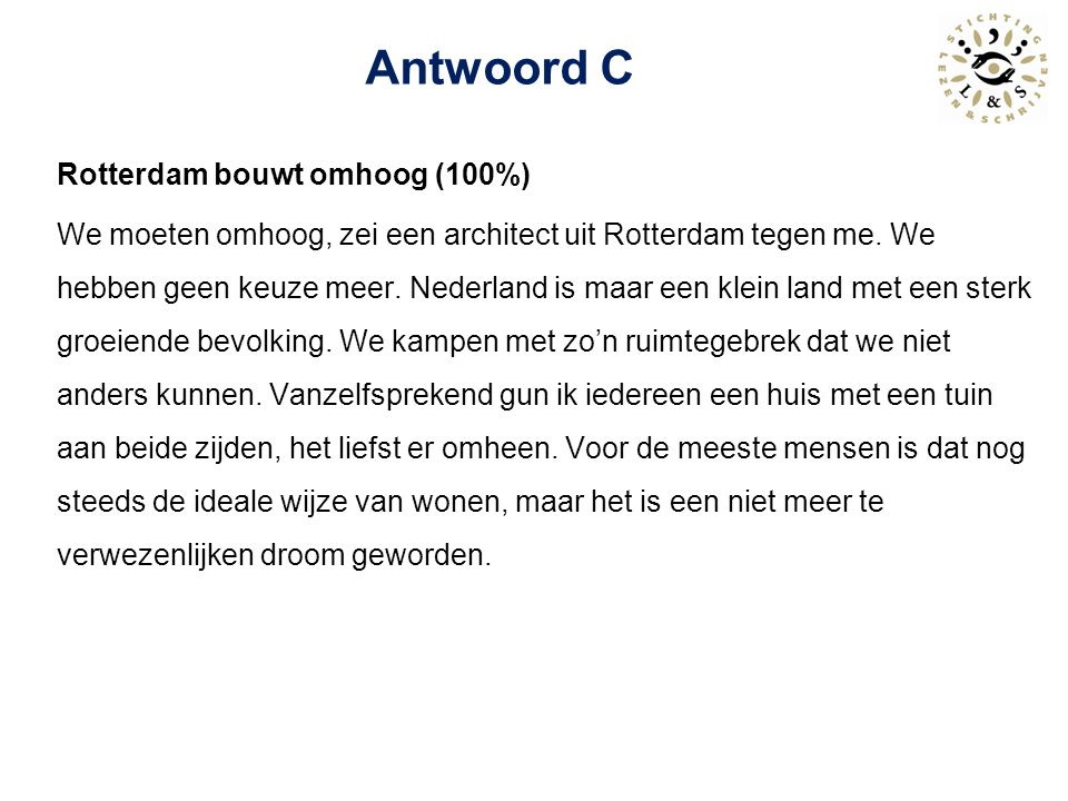 Antwoord C Rotterdam bouwt omhoog (100%)