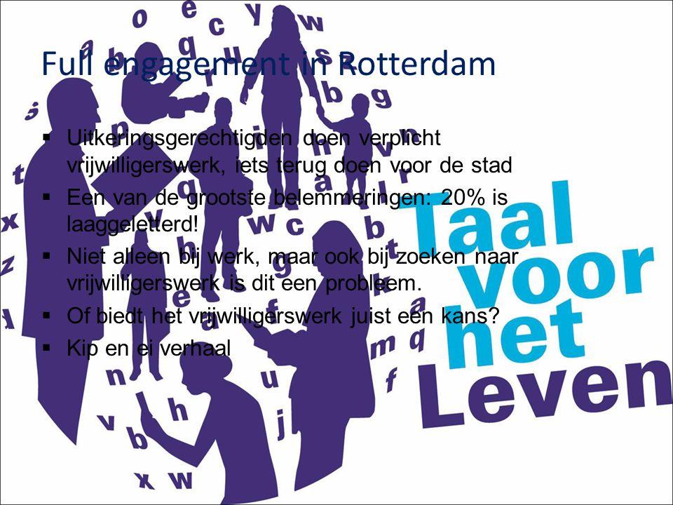 Full engagement in Rotterdam