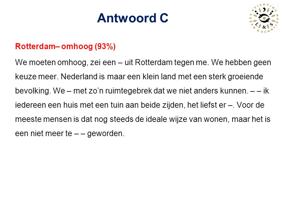 Antwoord C Rotterdam– omhoog (93%)