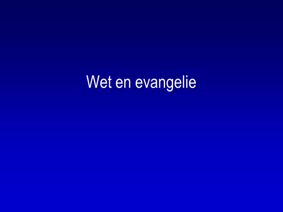 Wet en evangelie