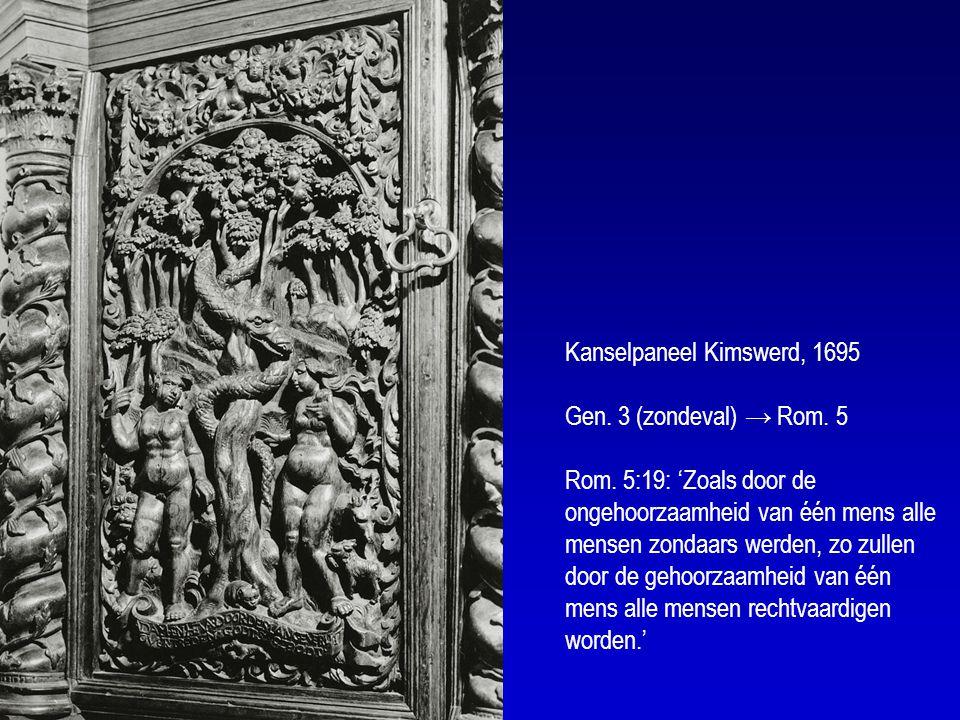 Kanselpaneel Kimswerd, 1695 Gen. 3 (zondeval) → Rom. 5 Rom
