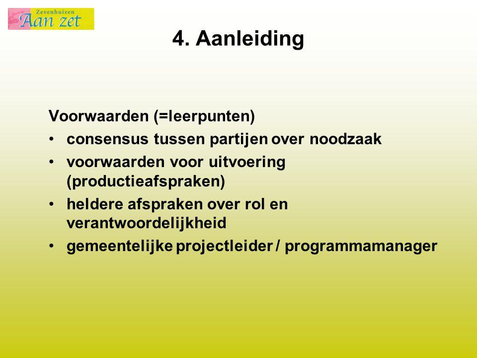 4. Aanleiding Voorwaarden (=leerpunten)