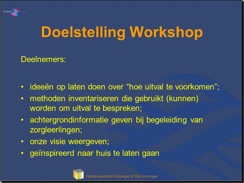 Doelstelling Workshop
