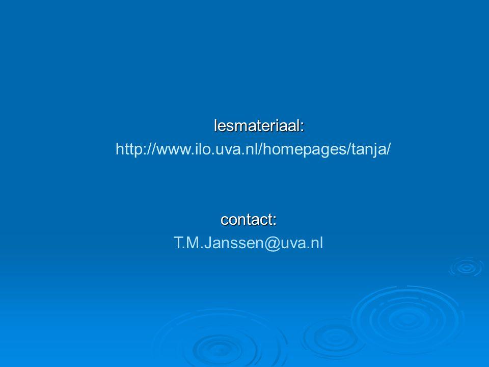 http://www.ilo.uva.nl/homepages/tanja/ contact: T.M.Janssen@uva.nl