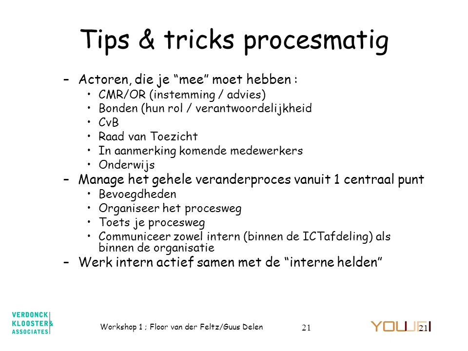 Tips & tricks procesmatig