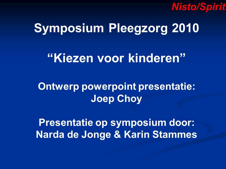 Symposium Pleegzorg 2010 Kiezen voor kinderen
