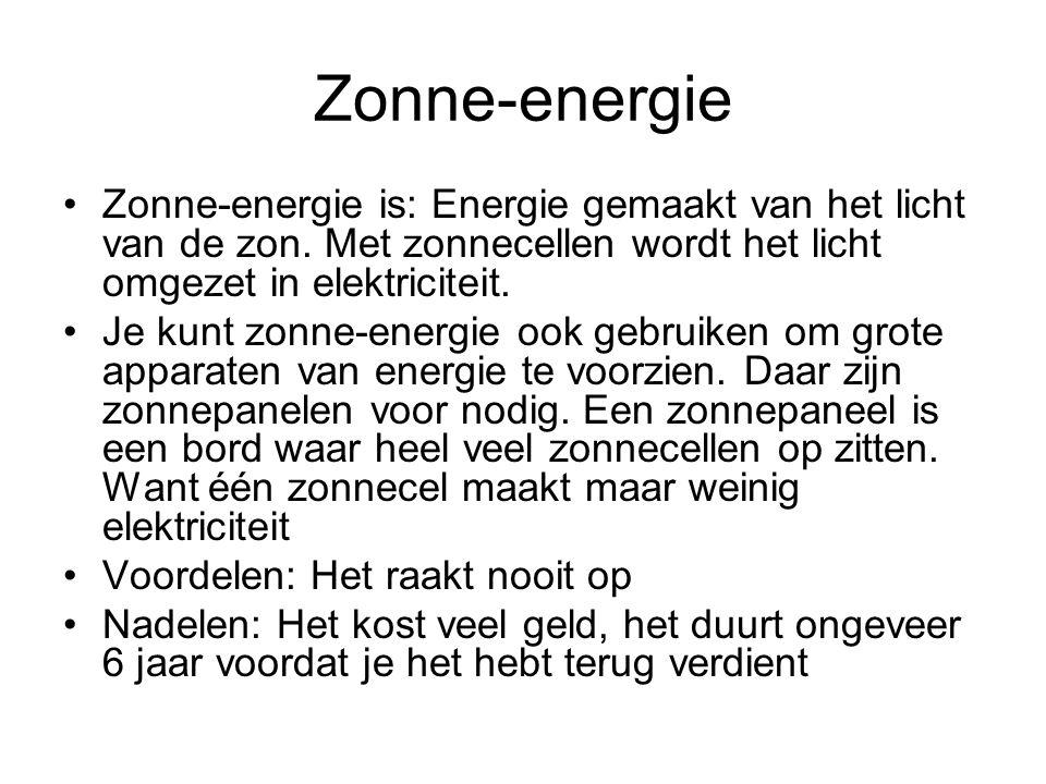 Zonne-energie Zonne-energie is: Energie gemaakt van het licht van de zon. Met zonnecellen wordt het licht omgezet in elektriciteit.