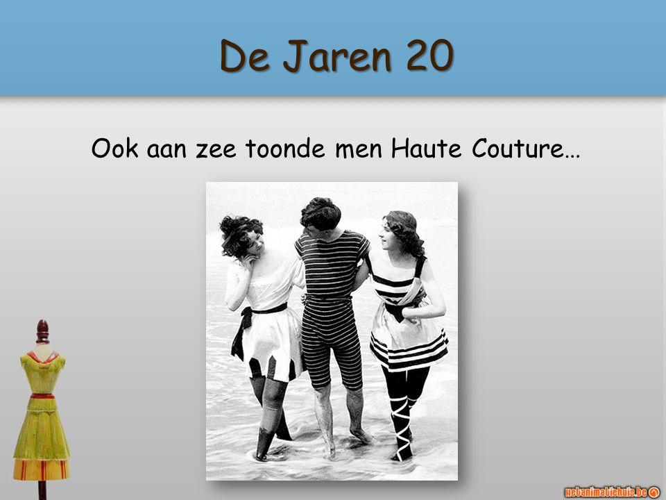 Ook aan zee toonde men Haute Couture…