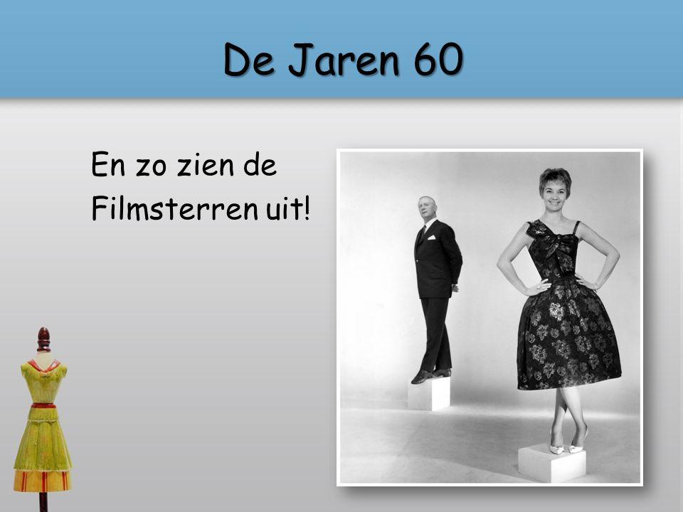 De Jaren 60 En zo zien de Filmsterren uit!