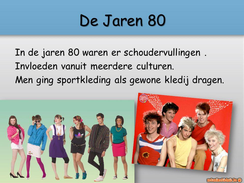 De Jaren 80 In de jaren 80 waren er schoudervullingen .