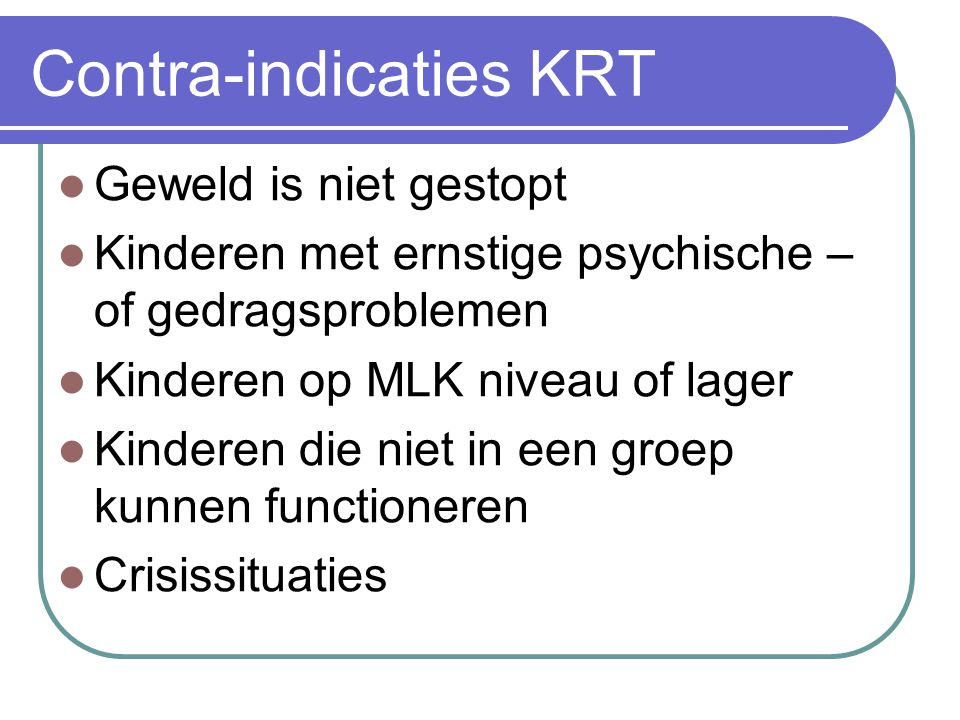 Contra-indicaties KRT