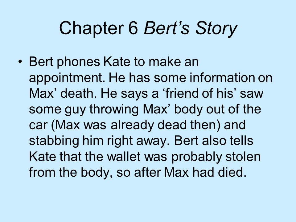 Chapter 6 Bert's Story