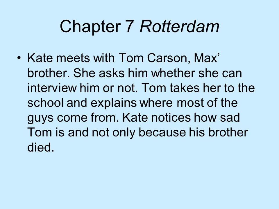 Chapter 7 Rotterdam