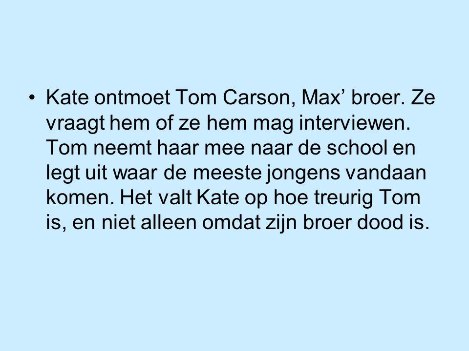 Kate ontmoet Tom Carson, Max' broer