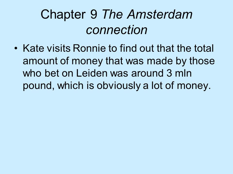 Chapter 9 The Amsterdam connection