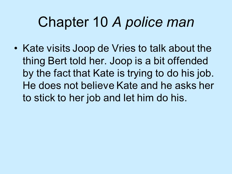Chapter 10 A police man