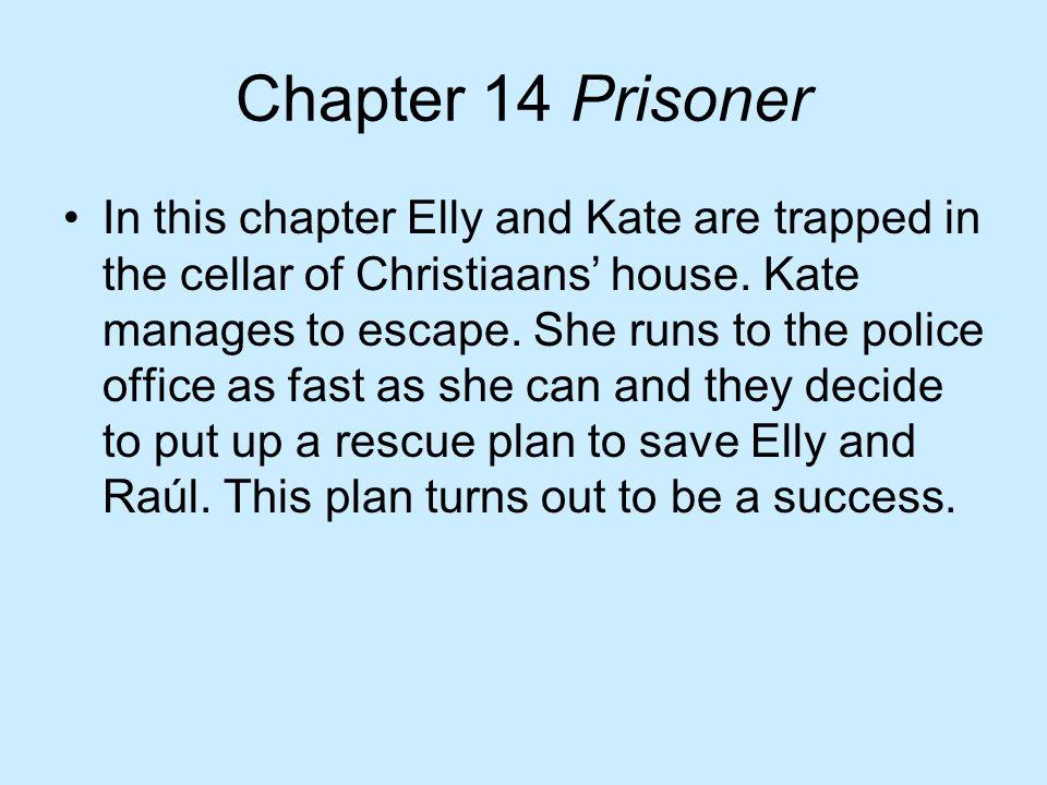 Chapter 14 Prisoner