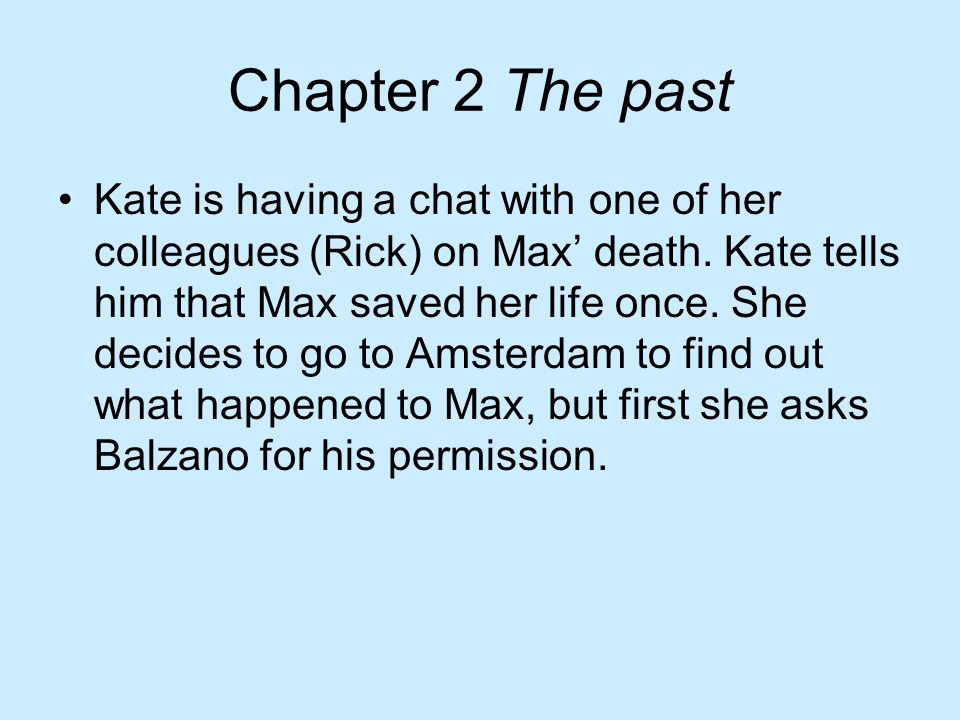 Chapter 2 The past