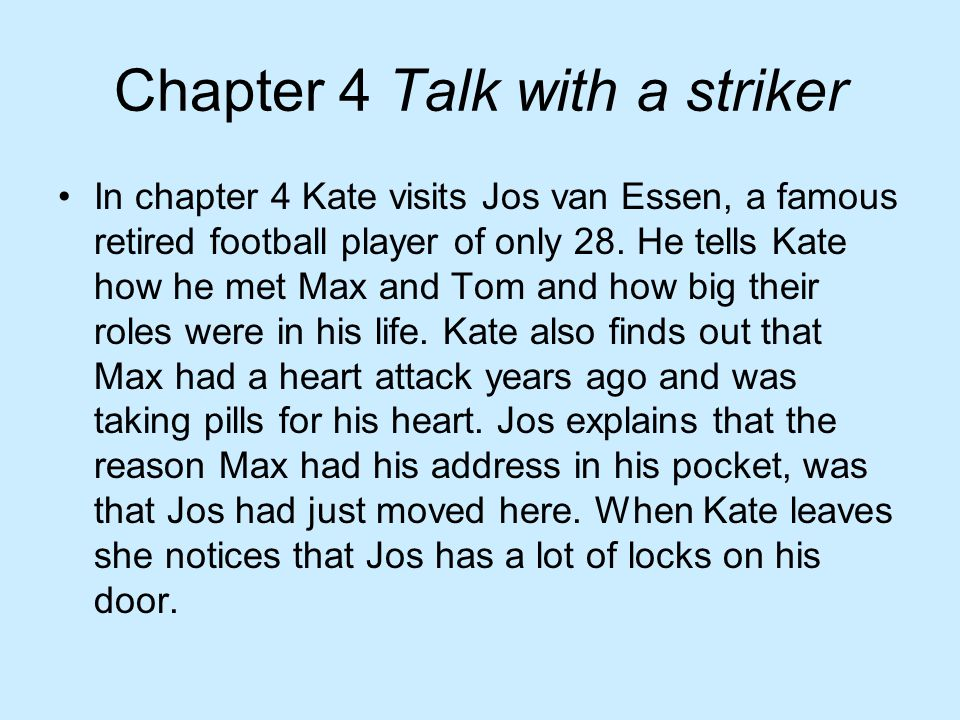 Chapter 4 Talk with a striker