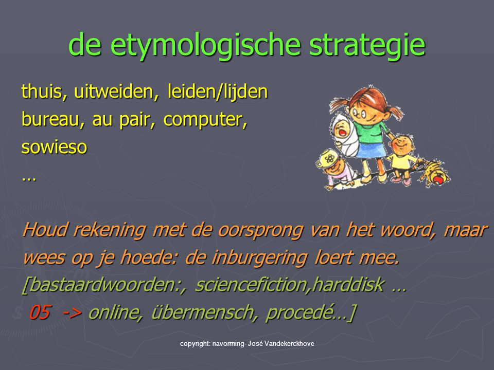 de etymologische strategie