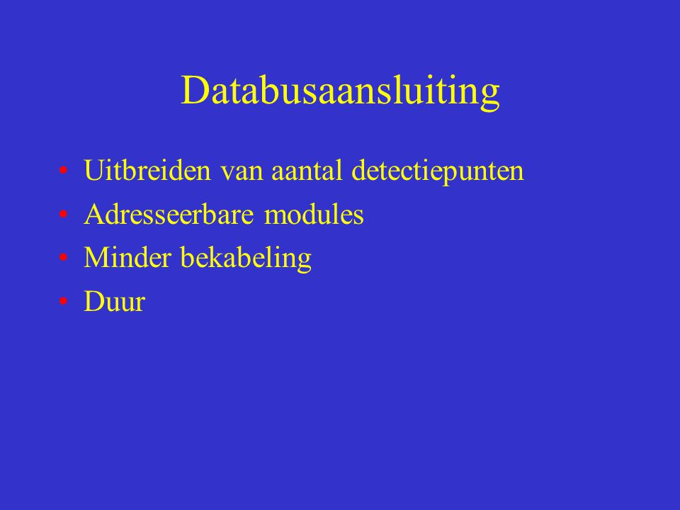 Databusaansluiting Uitbreiden van aantal detectiepunten