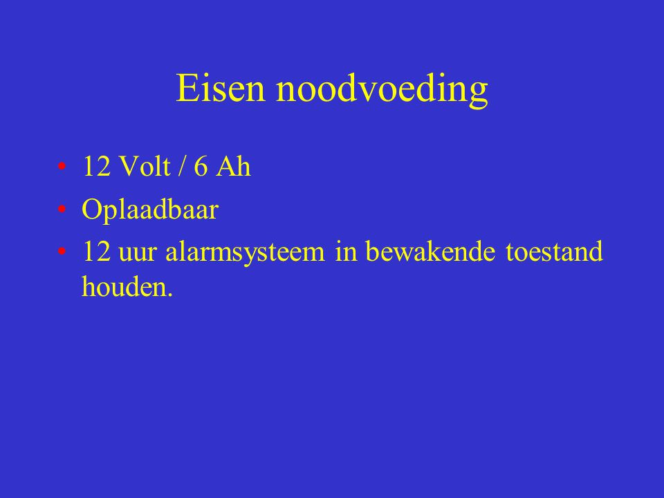 Eisen noodvoeding 12 Volt / 6 Ah Oplaadbaar