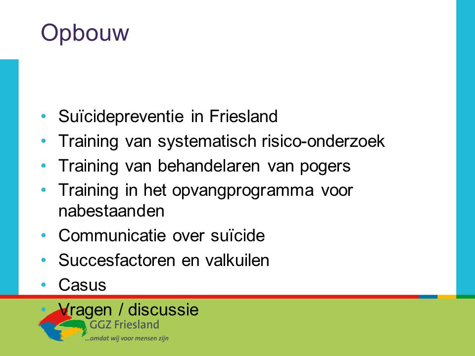 Opbouw Suïcidepreventie in Friesland