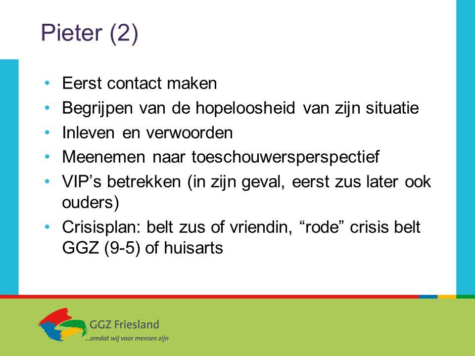 Pieter (2) Eerst contact maken