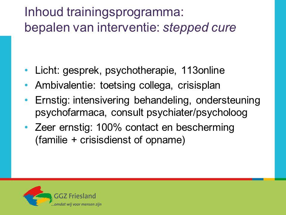 Inhoud trainingsprogramma: bepalen van interventie: stepped cure