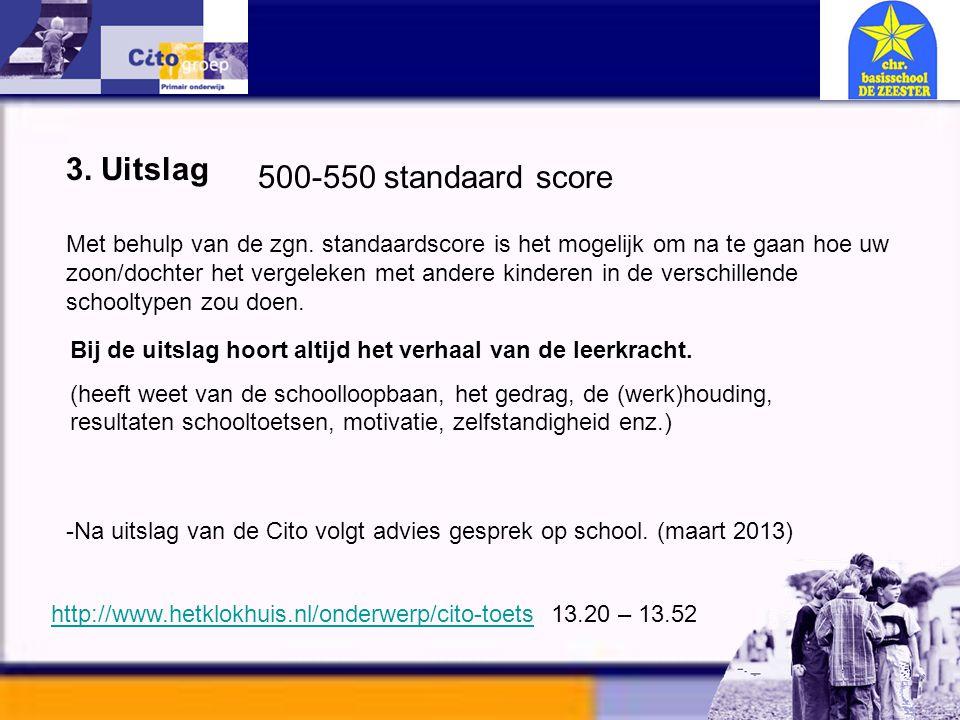 3. Uitslag 500-550 standaard score