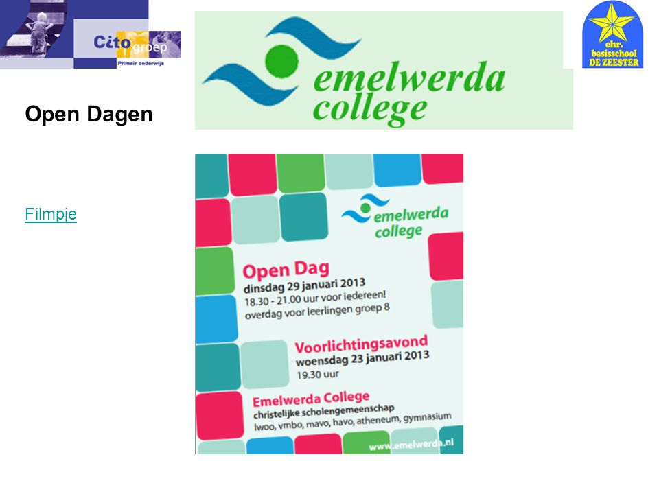 Open Dagen Filmpje Informatie avond – CITO 9-01-07
