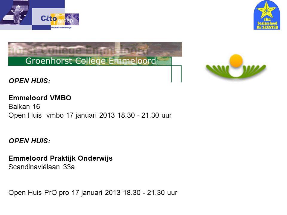 OPEN HUIS: Emmeloord VMBO Balkan 16 Open Huis vmbo 17 januari 2013 18