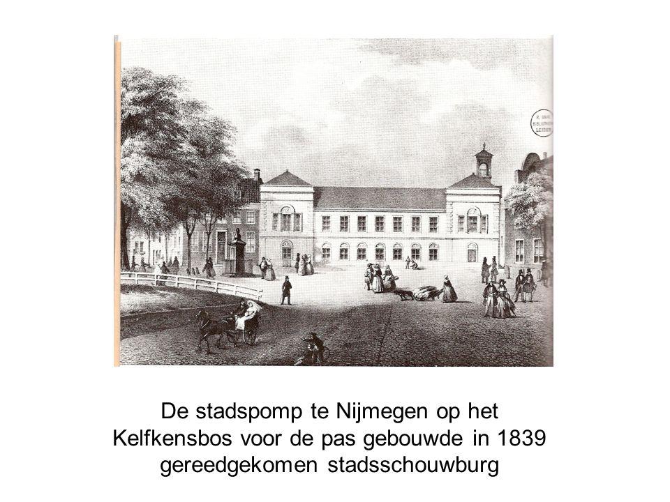 De stadspomp te Nijmegen op het Kelfkensbos voor de pas gebouwde in 1839 gereedgekomen stadsschouwburg