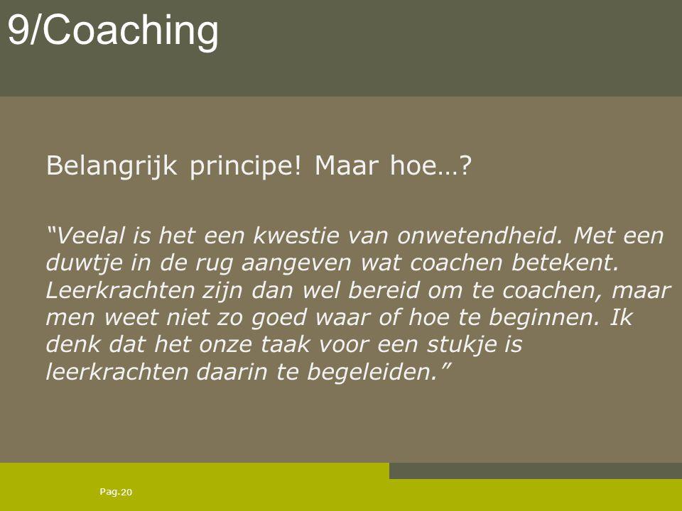 9/Coaching Belangrijk principe! Maar hoe…
