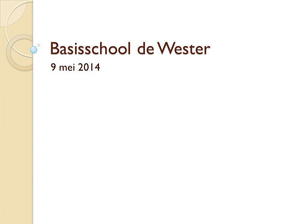 Basisschool de Wester 9 mei 2014