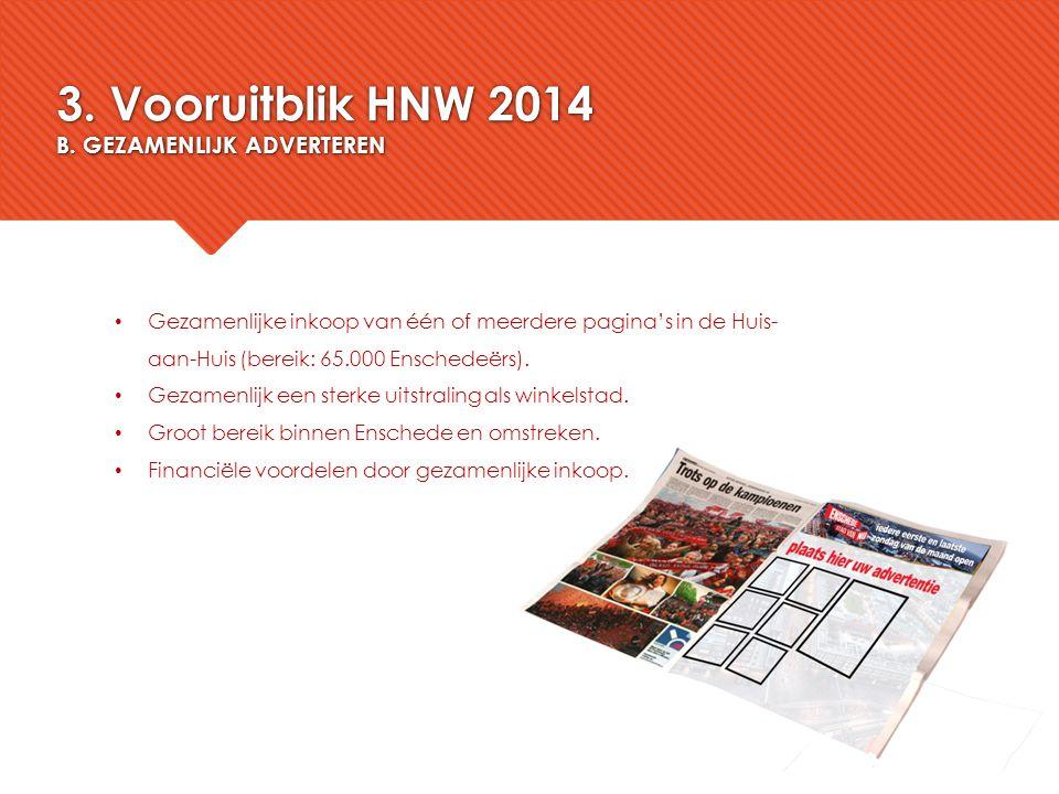 3. Vooruitblik HNW 2014 B. GEZAMENLIJK ADVERTEREN