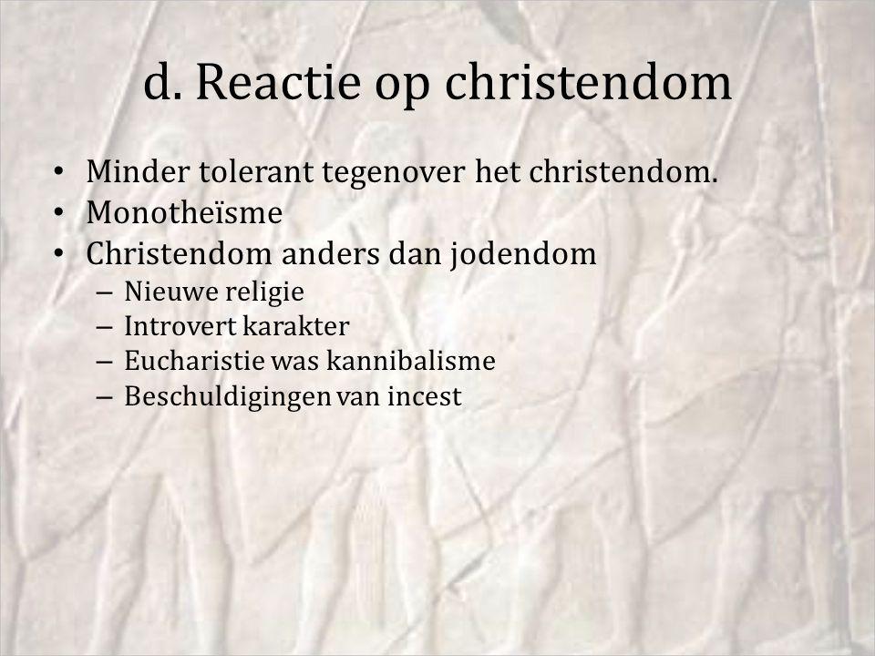 d. Reactie op christendom
