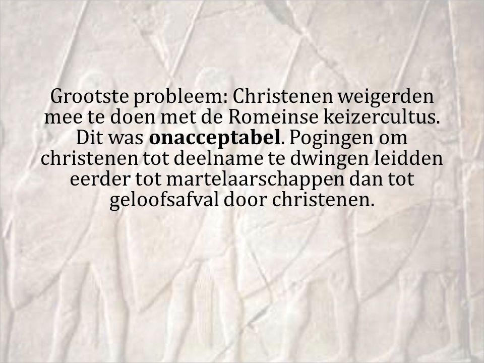 Grootste probleem: Christenen weigerden mee te doen met de Romeinse keizercultus.