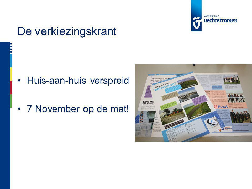 De verkiezingskrant Huis-aan-huis verspreid 7 November op de mat!