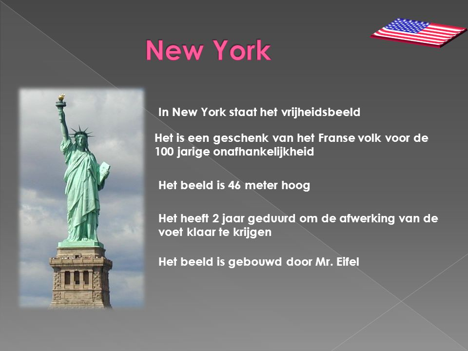 New York In New York staat het vrijheidsbeeld