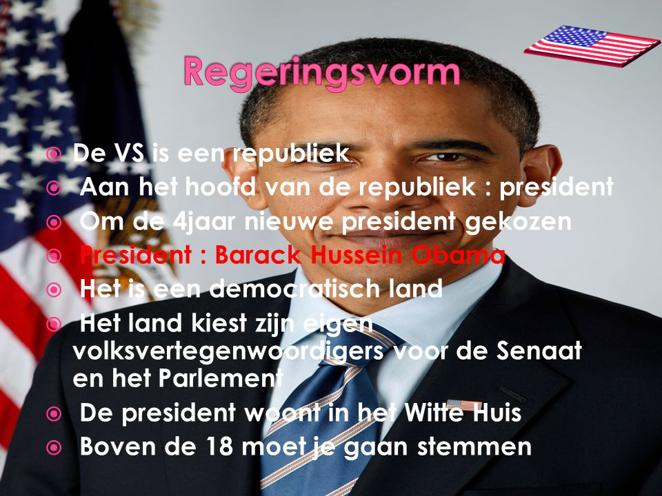 Regeringsvorm De VS is een republiek