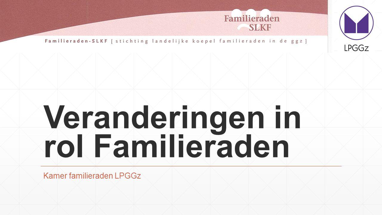 Veranderingen in rol Familieraden