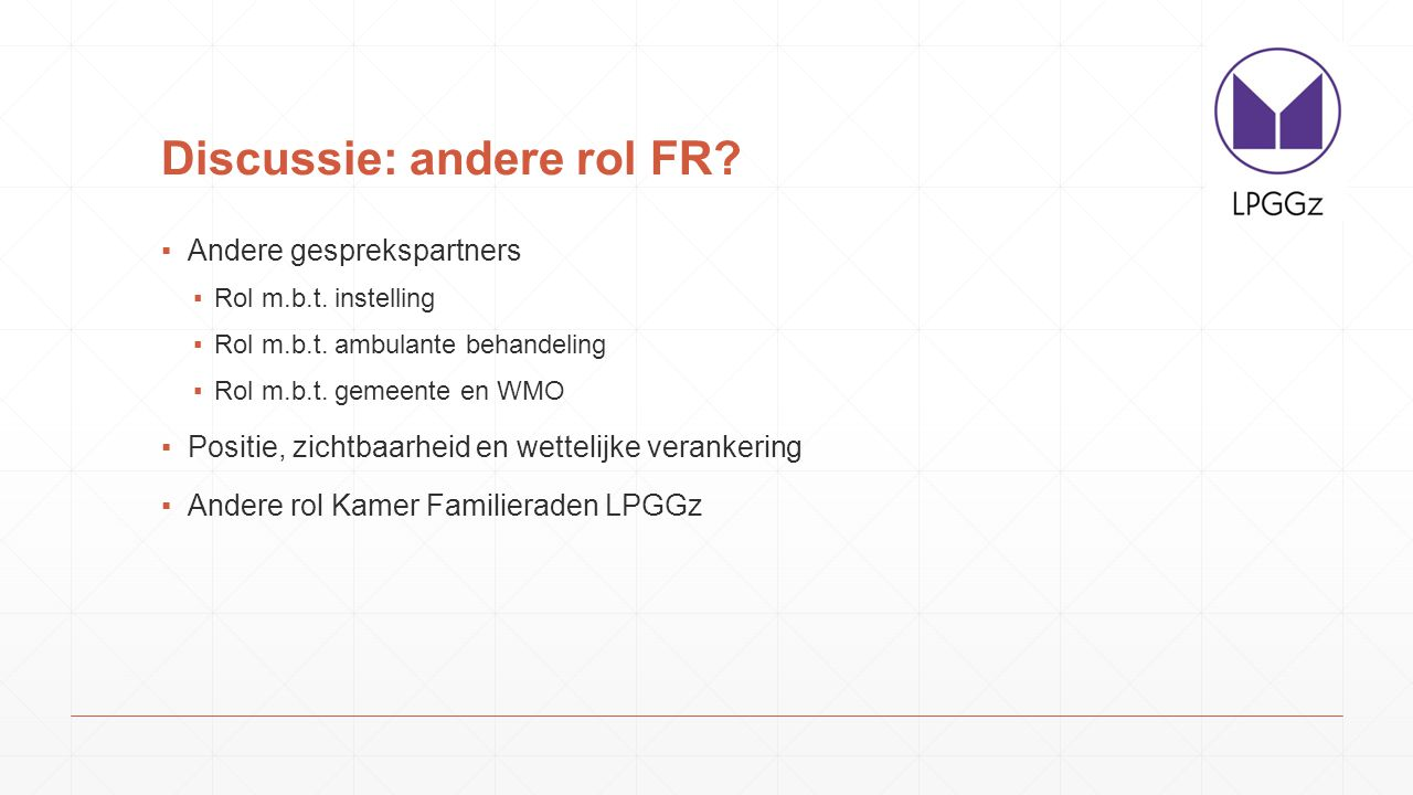 Discussie: andere rol FR
