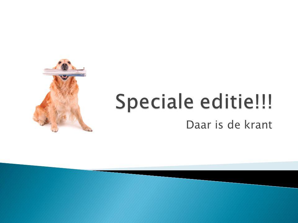 Speciale editie!!! Daar is de krant