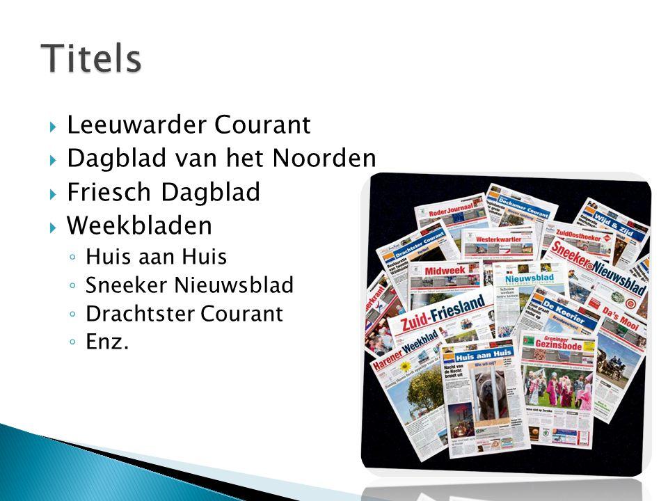 Titels Leeuwarder Courant Dagblad van het Noorden Friesch Dagblad