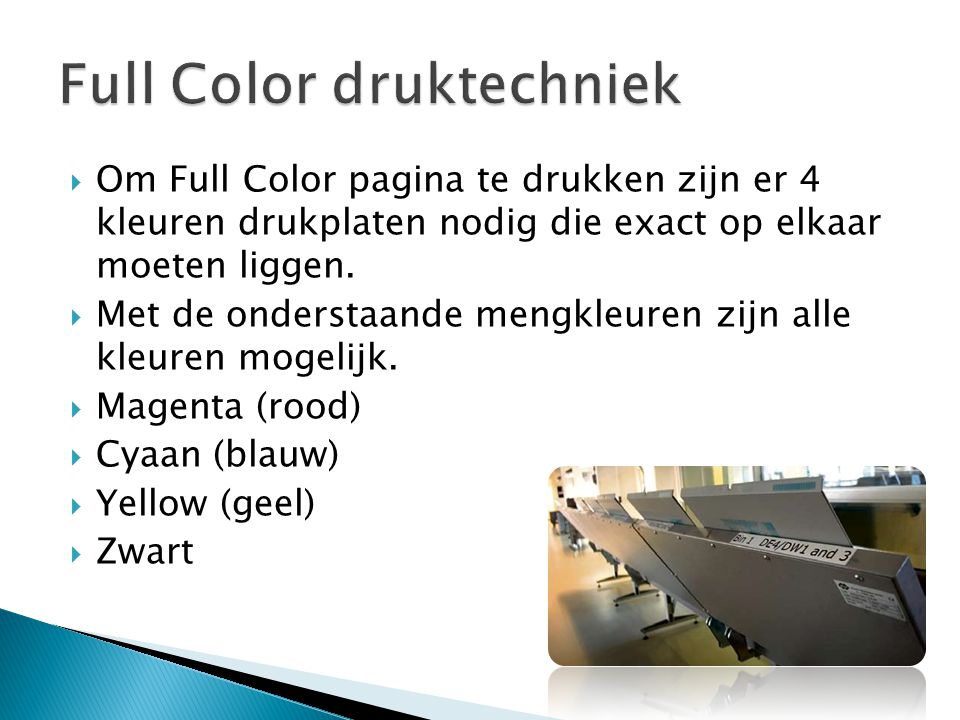 Full Color druktechniek