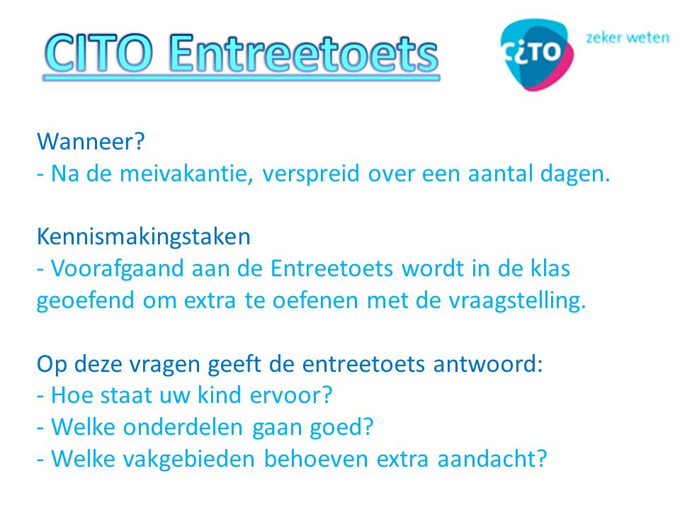 CITO Entreetoets Wanneer