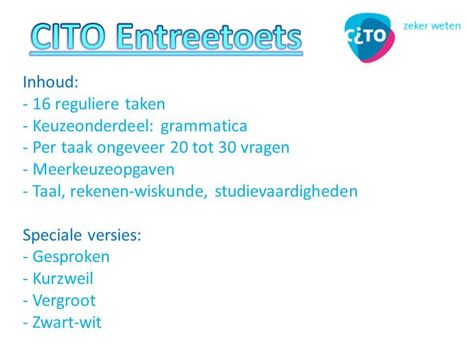 CITO Entreetoets Inhoud: - 16 reguliere taken