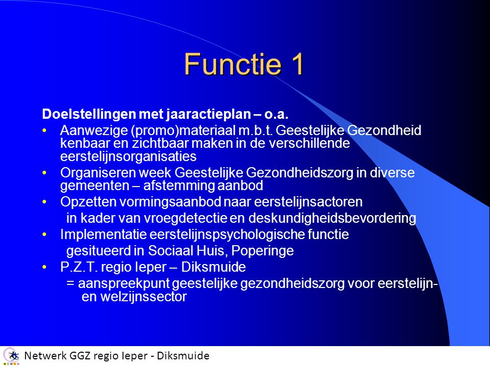 Functie 1 Doelstellingen met jaaractieplan – o.a.